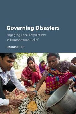 Governing Disasters: Engaging Local Populations in Humanitarian Relief