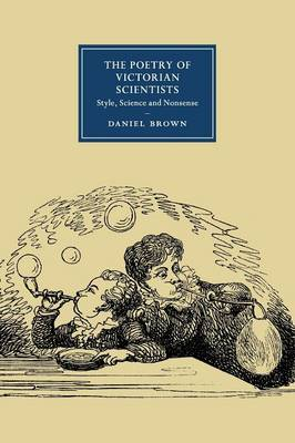 The Poetry of Victorian Scientists: Style, Science and Nonsense