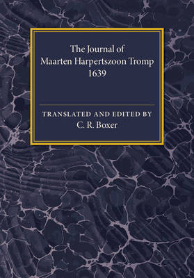 The Journal of Maarten Harpertszoon Tromp: Anno 1639