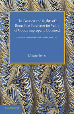 Bona Fide Purchase of Goods: The Position and Rights of a Bona Fide Purchaser for Value of Goods Improperly Obtained