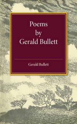 Poems by Gerald Bullett