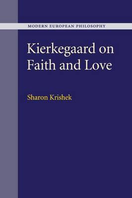 Kierkegaard on Faith and Love