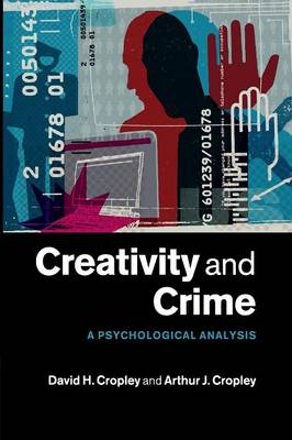 Creativity and Crime: A Psychological Analysis