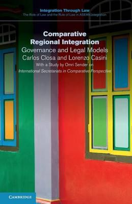 Comparative Regional Integration: Governance and Legal Models
