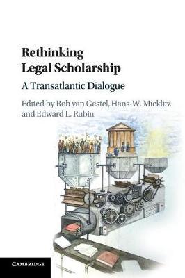 Rethinking Legal Scholarship: A Transatlantic Dialogue
