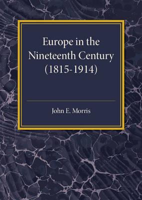 Europe in the XIX Century (1815-1914)