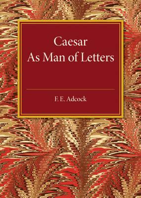 Caesar As Man of Letters