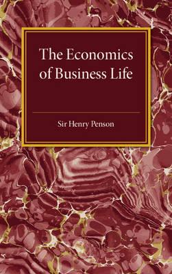 The Economics of Business Life