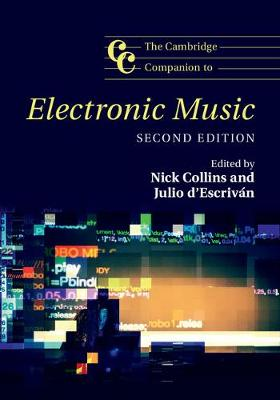 Camb Companion Electronic Music 2ed