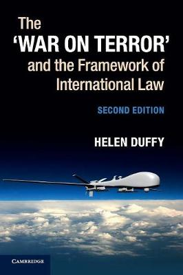 The 'War on Terror' and the Framework of International Law