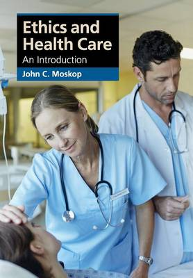 Ethics and Health Care: An Introduction
