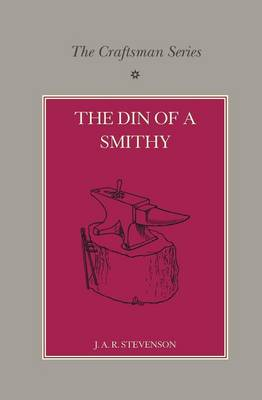 Craftsman Series: Din of a Smithy