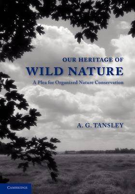 Our Heritage of Wild Nature