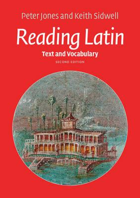 Reading Latin: Text and Vocabulary