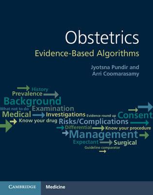 Obstetrics: Evidence-based Algorithms