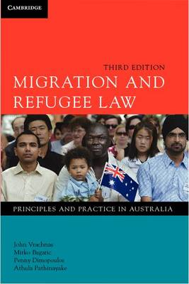 Migration and Refugee Law: Principles and Practice in Australia