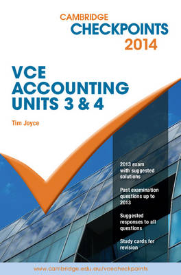 Cambridge Checkpoints VCE Accounting Units 3 and 4 2014 and Quiz Me More