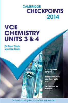 Cambridge Checkpoints VCE Chemistry Units 3 and 4: 2014