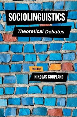 Sociolinguistics: Theoretical Debates
