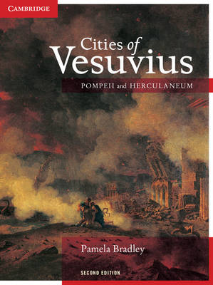 Cities Of Vesuvius : Pompeii And Herculaneum