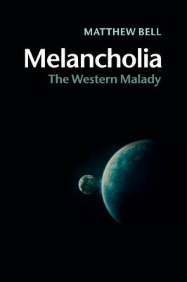 Melancholia: The Western Malady