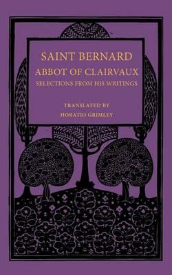 Saint Bernard Abbot of Clairvaux
