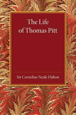 The Life of Thomas Pitt