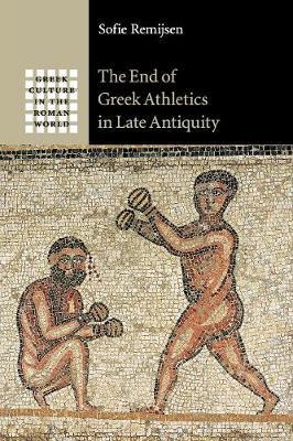 End Greek Athletics Late Antiquity