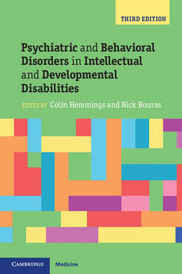 Psychiatric and Behavioral Disorders in Intellectual and Developmental Disabilities