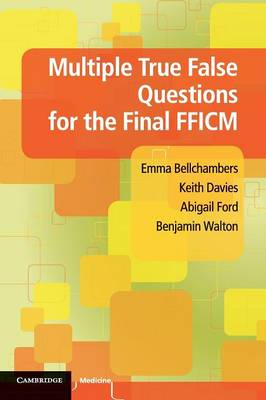 Multiple True False Questions for the Final FFICM