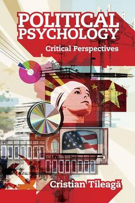 Political Psychology: Critical Perspectives
