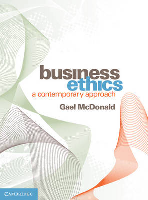 Business Ethics: A Contemporary Approach
