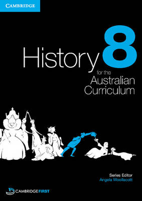 History for the Australian Curriculum Year 8