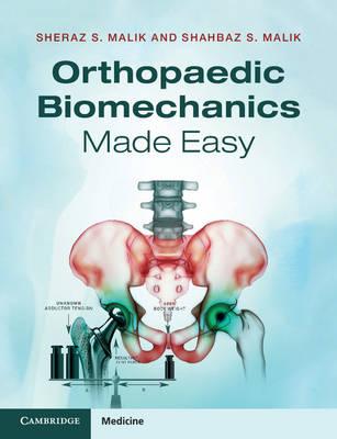 Orthopaedic Biomechanics Made Easy
