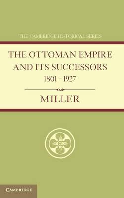 Ottoman Empire Successors 1801-1927