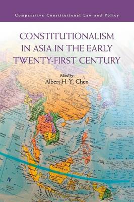 Constitutionalism in Asia in the Early Twenty-First Century