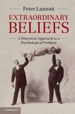 Extraordinary Beliefs