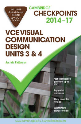 Cambridge Checkpoints VCE Visual Communication Design Units 3 and 4 2014-17 and Quiz Me More