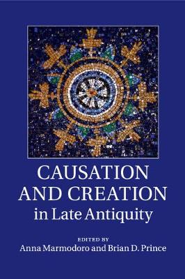 Causation Creation Late Antiquity