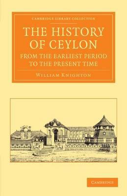 Hist Ceylon Erlst Period Prsnt Time