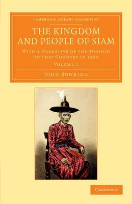 The Kingdom and People of Siam v1