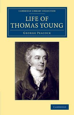 Life of Thomas Young M.D., F.R.S.