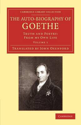 The Auto-Biography of Goethe vol 1