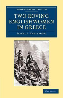 Two Roving Englishwomen in Greece