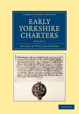 Early Yorkshire Charters vol 2
