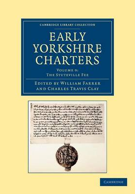 Early Yorkshire Charters vol 9