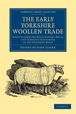 The Early Yorkshire Woollen Trade