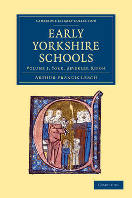 Early Yorkshire Schools vol 1