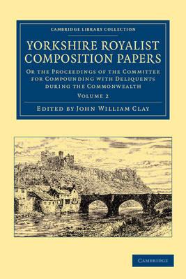 Yorks Royalist Compositn Papers v2