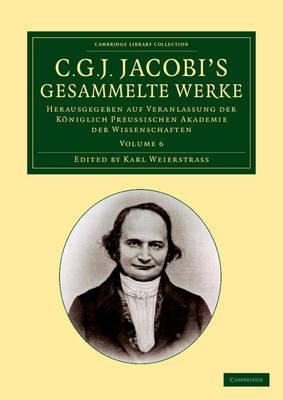 C. G. J. Jacobi Gesammelte Werke v6